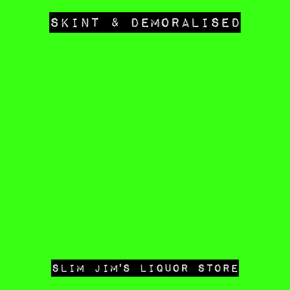 Matt Abbott Poet | Skint & Demoralised 'Slim Jim's Liquor Store'